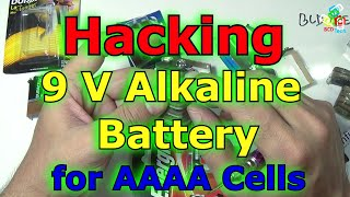 Hacking 9 V Alkaline Batteries for Getting 4A AAAA Cells INDIA