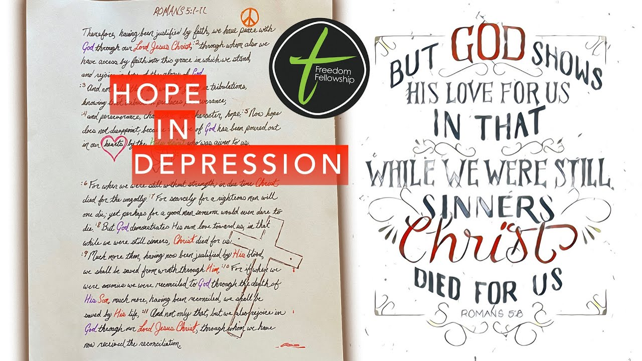 """Freedom Fellowship: Romans 5:1-11 """"Hope in Depression"""" (4/18/2021 First Service)"""