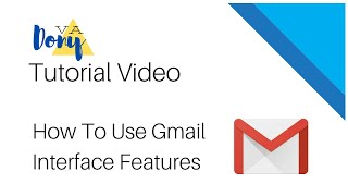 How to Use Gmail Interface features | Walkthrough