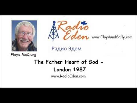 The Father heart of God  by Floyd McClung