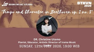 """""""Tempo and Character in Beethoven op. 2 no. 3"""" - Dr. Christine Utomo"""