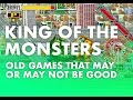 King of the Monsters review - Old games that may or may not be good