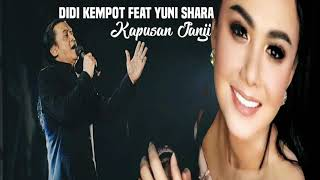 Gambar cover Didi Kempot feat Yuni Shara - Kapusan Janji (Cover Video Lyric)