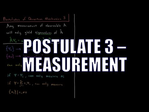 Quantum Chemistry 4.3 - Postulates of Quantum Mechanics 3: Measurement