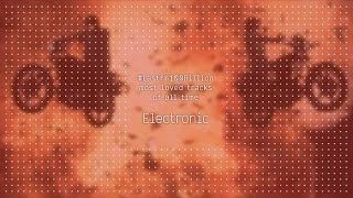 #Lastfm100Billion - Top 10 Electronic Tracks Of All Time