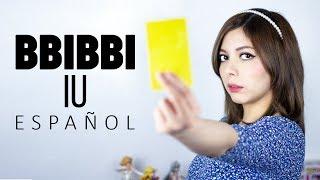 BBIBBI ♥ Cover Español IU(아이유)