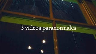 3 videos paranormales