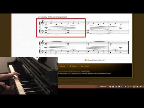 Musical Texture Drill 2 - Melody with Accompaniment