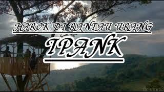 IPANK - HAROK DI RANTAU URANG (Official Music Lyrics)