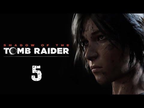 Shadow Of The Tomb Raider - Прохождение игры на русском - В поисках Мигеля [#5] | PC