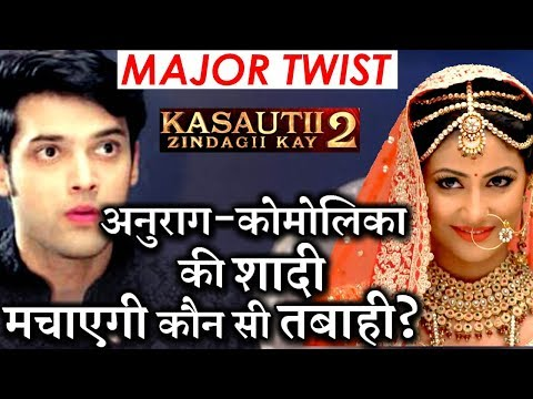 Kasautii Zindagii Kay 2 : Anurag KICKS OUT Prerna from life, marries Komolika thumbnail