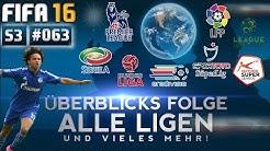 FIFA 16 - KARRIERE [S03E63 | HD+] - ÜBERBLICKS-FOLGE ● ALLE LIGEN, ALLE TABELLEN und VIELES MEHR!