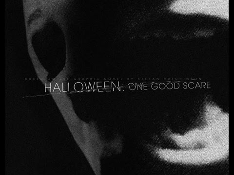 Halloween: One Good Scare Trailer (Non Profit Fan Made Produ