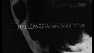 Halloween: One Good Scare Trailer (Non Profit Fan Made Production) Coming 2013