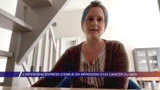 Yvelines | L'interview express d'Emilie en rémission d'un cancer du sein