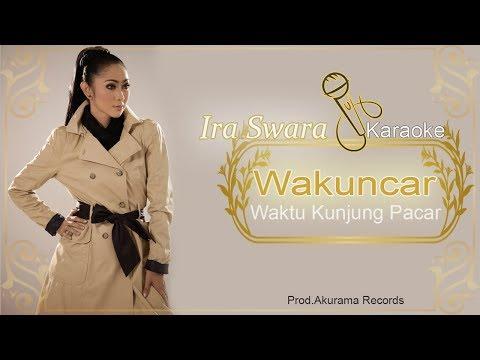 Ira Swara - Wakuncar