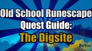 OSRS: Quest: The Digsite - DuoCommentary-WalkThrough