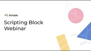Introduction to Scripting Block Webinar