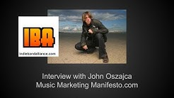 Music Marketing Manifesto Interview with John Oszajca