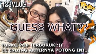 #23VLOG WE FOUND THE WORST FUNKO POP EVER :( | Funko POP Hunting | Indonesia
