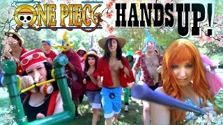 One Piece「HANDS UP!」OP 16 Cosplay Music Video 新里宏太 Anime Con