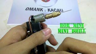 cara membuat bor mini sederhana