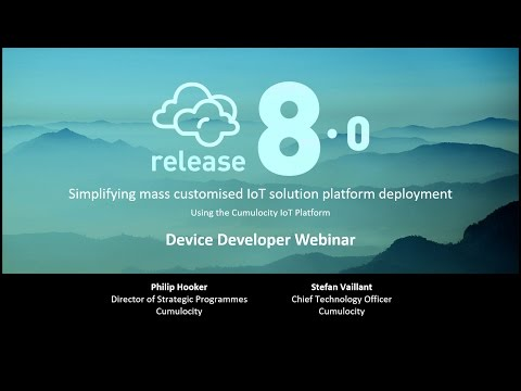 Cumulocity Webinar: Release 8.0 for Device Developers