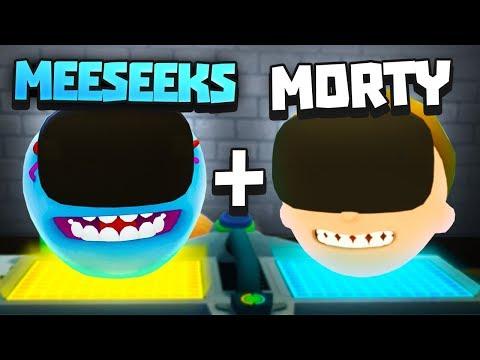 MEESEEKu0027S HEAD + MORTYu0027S HEAD - Rick and Morty: Virtual Rick-ality VR - VR HTC Vive Pro Gameplay