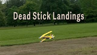 Dead Stick Landings