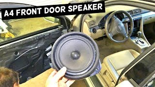 AUDI A4 B6 FRONT DOOR SPEAKER REMOVAL REPLACEMENT