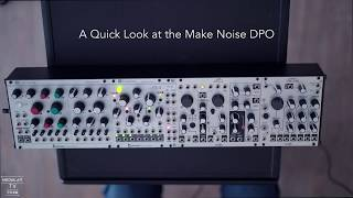 The Sound of  Makenoise DPO
