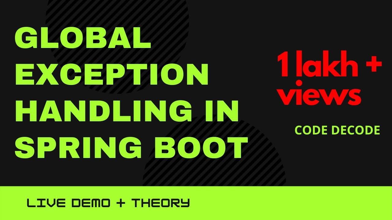Global Exception Handling Spring Boot | Spring boot exception handling controller advice | Live Demo