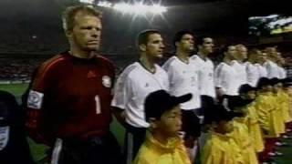 National anthem of Germany .  World Cup 2002