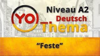 "Thema ""Feste"" (A2). Deutsch mit Oxana Vassiljeva"