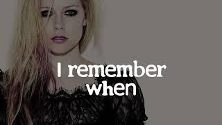 Avril Lavigne - Remember When (Lyrics)