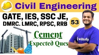4:30 PM Civil Engineering 2018 | Civil Engineering by Nikhil Sir | Cement Expected Questions