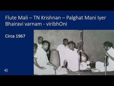 Flute Mali - TN Krishnan - Palghat Mani Iyer - 1967 - ViribhOni