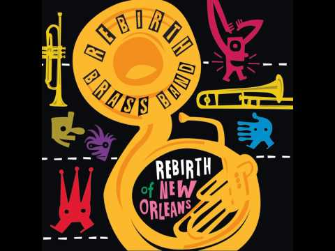 Rebirth Brass Band - AP Touro