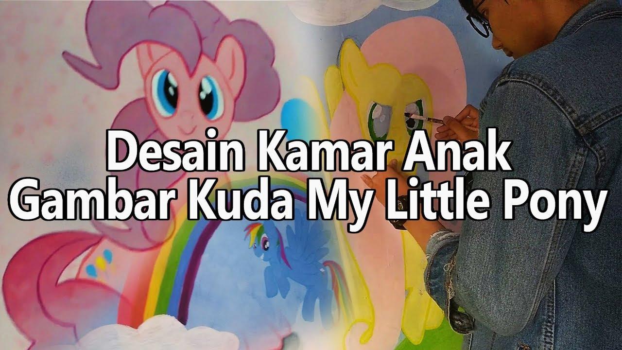 Desain Tembok Kamar Anak My Little Pony Youtube