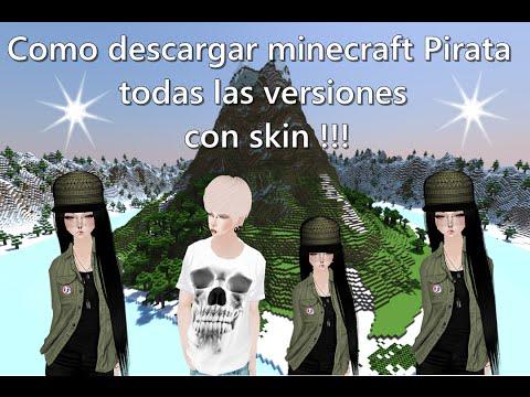 Como Descargar Minecraft Pirata Todas Las Versiones Con Skin GRATIS