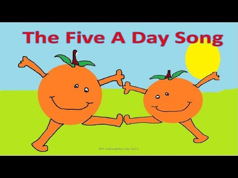 The 5 a day song