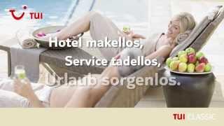 Hotel makellos, Service tadellos, Urlaub sorgenlos - Blogger auf TUI Classic Reise