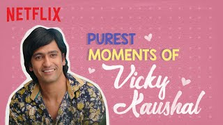 Vicky Kaushal's Purest Moments   Lust Stories, Love per Square Foot   Netflix India