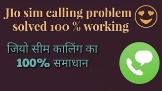 Jio sim calling problem solved...100 % working