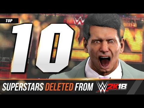 Top 10 Superstars & Teams Deleted From WWE 2K18!