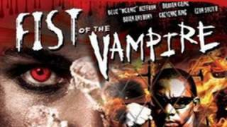 FIST OF THE VAMPIRE - Official Trailer
