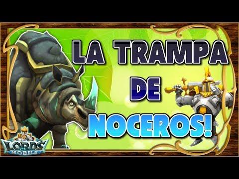 Lords Mobile ES - Trampa De Noceros! Una Sorpresa Para Los Atacavetas!
