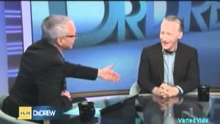 Bill Maher & Dr Drew