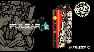 pulsar apx vaporizer collaboration with rasterms rastermsapx