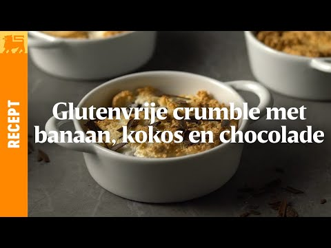 Glutenvrije crumble met banaan, kokos en chocolade
